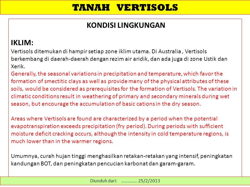 TANAH VERTISOLS KONDISI LINGKUNGAN IKLIM: