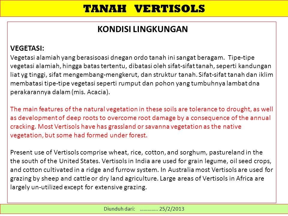 TANAH VERTISOLS KONDISI LINGKUNGAN VEGETASI: