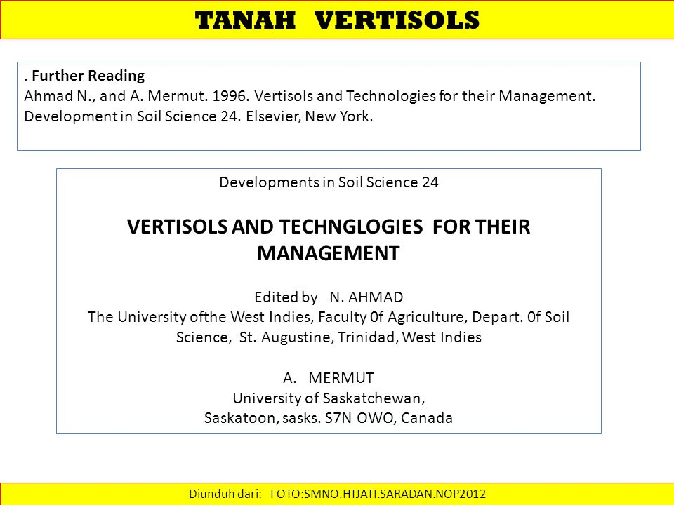 VERTISOLS AND TECHNGLOGIES FOR THEIR MANAGEMENT