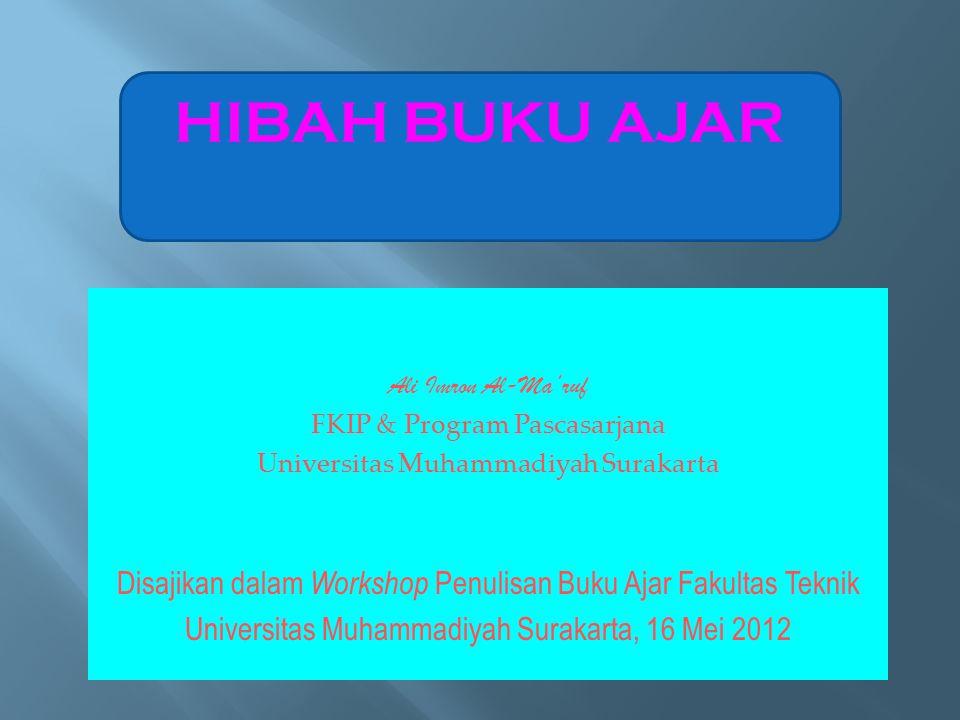 HIBAH BUKU AJAR Ali Imron Al-Ma'ruf. FKIP & Program Pascasarjana. Universitas Muhammadiyah Surakarta.