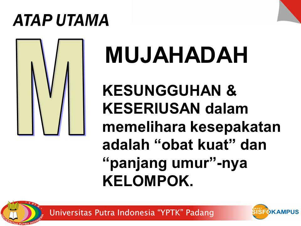 ATAP UTAMA M. MUJAHADAH.