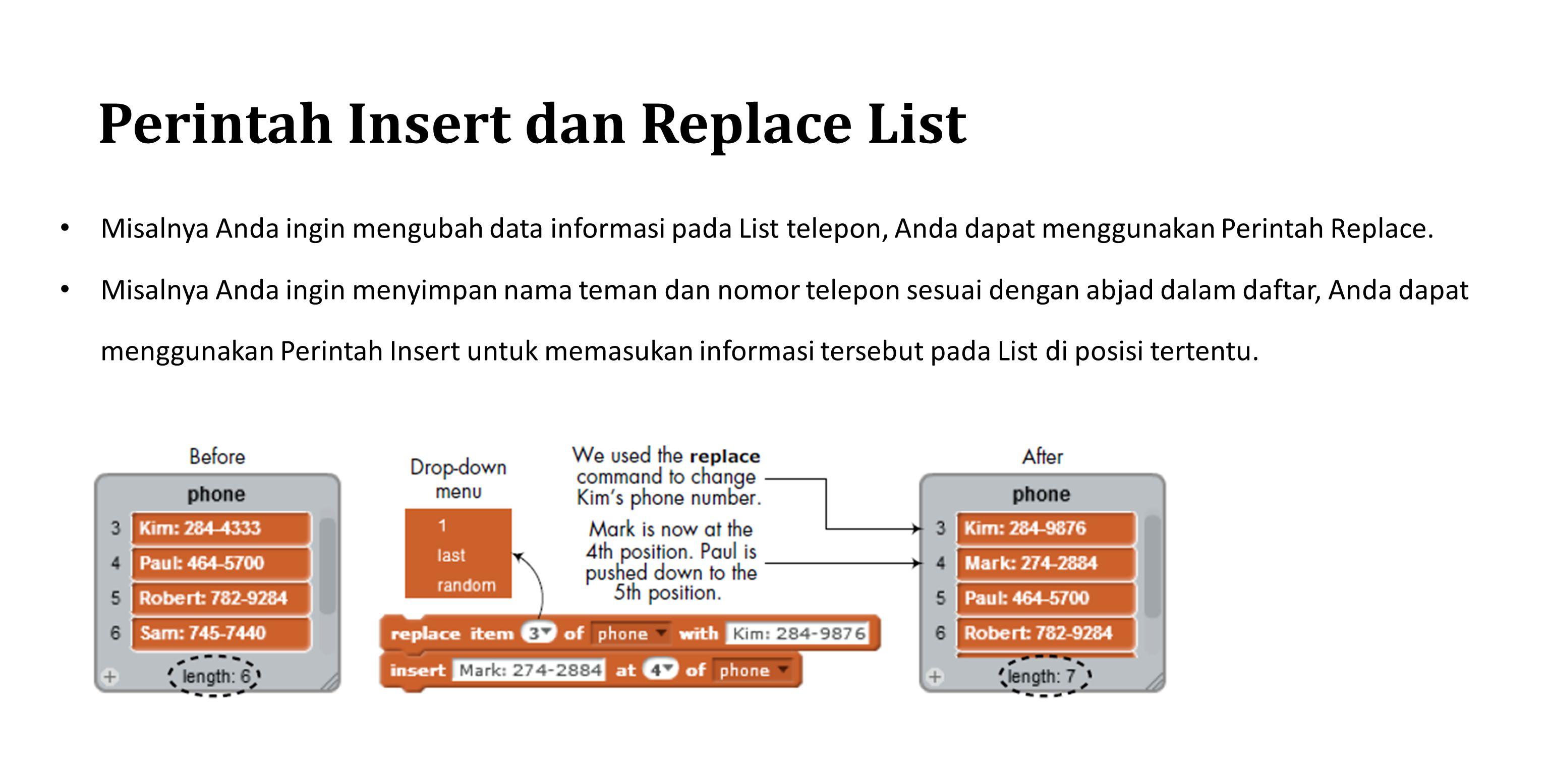Perintah Insert dan Replace List