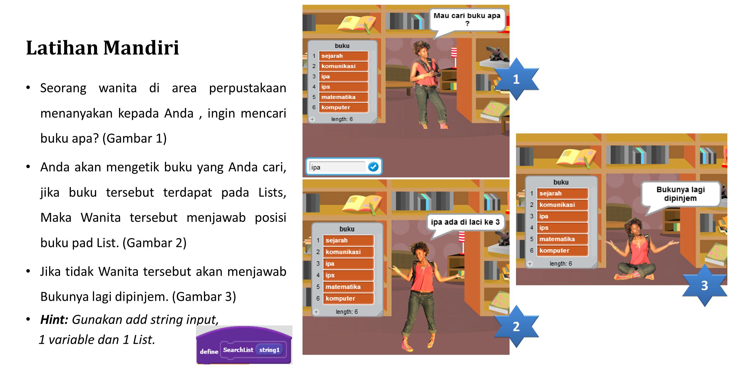 Latihan Mandiri 1. Seorang wanita di area perpustakaan menanyakan kepada Anda , ingin mencari buku apa (Gambar 1)