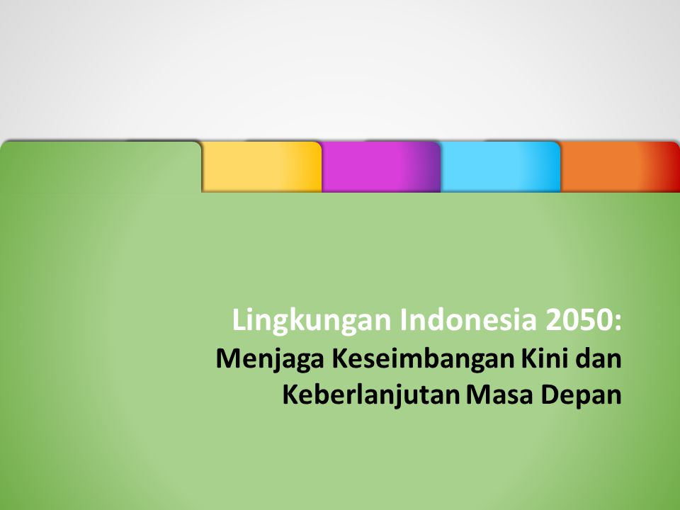 Lingkungan Indonesia 2050: