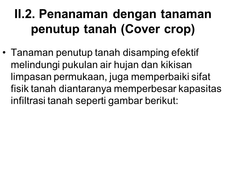 II.2. Penanaman dengan tanaman penutup tanah (Cover crop)