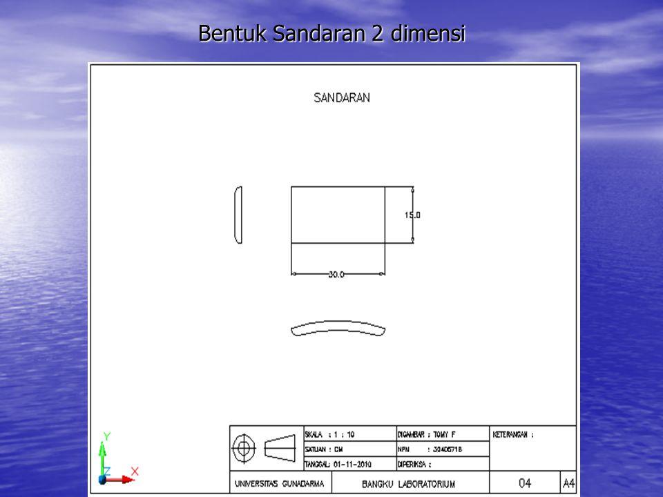 Bentuk Sandaran 2 dimensi