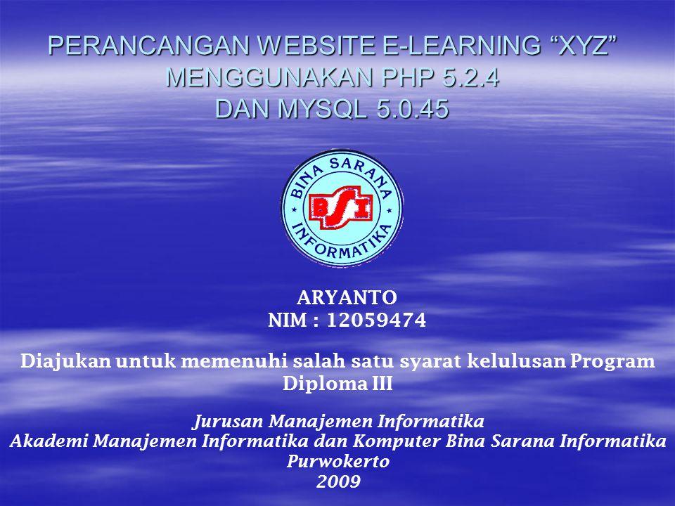 PERANCANGAN WEBSITE E-LEARNING XYZ MENGGUNAKAN PHP 5. 2