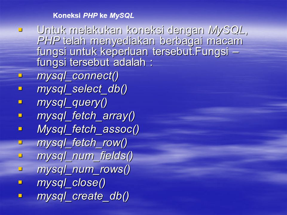 Koneksi PHP ke MySQL