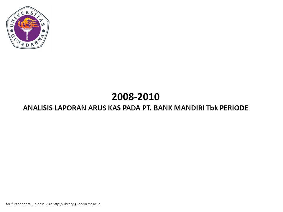2008-2010 ANALISIS LAPORAN ARUS KAS PADA PT. BANK MANDIRI Tbk PERIODE