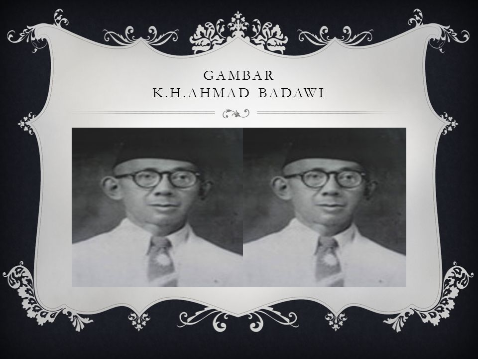 Gambar K.H.Ahmad badawi