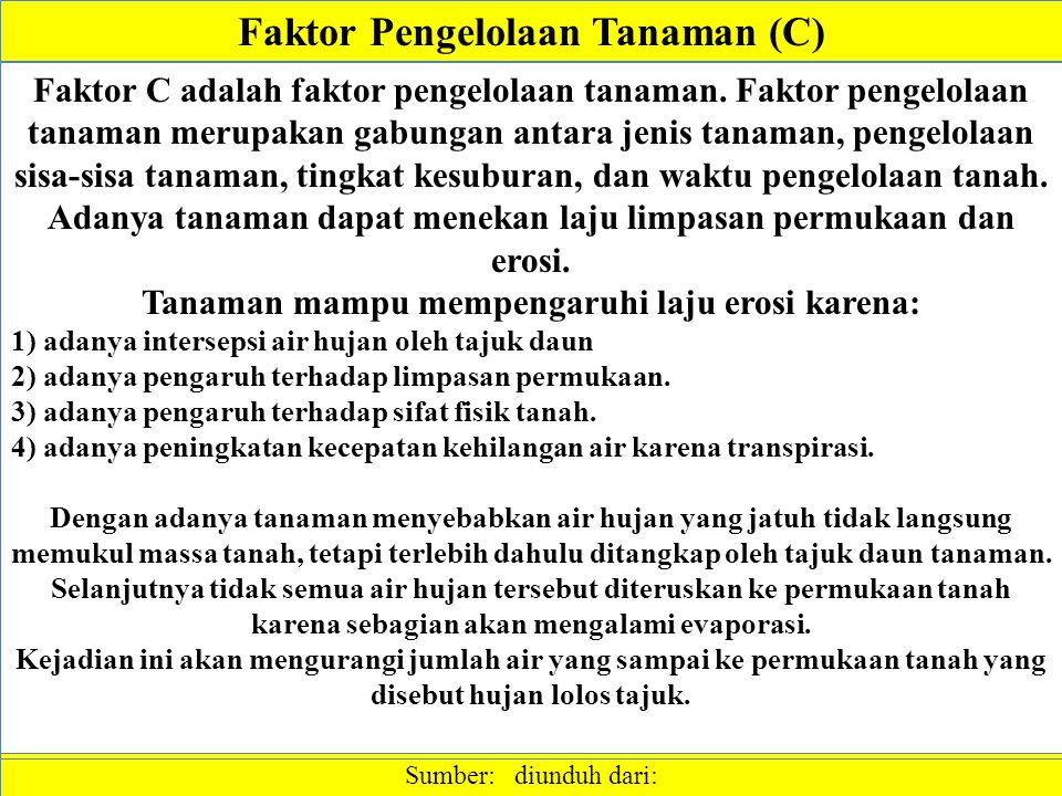 Faktor Pengelolaan Tanaman (C)