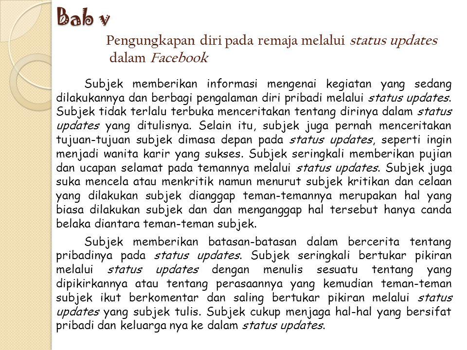 Pengungkapan diri pada remaja melalui status updates dalam Facebook