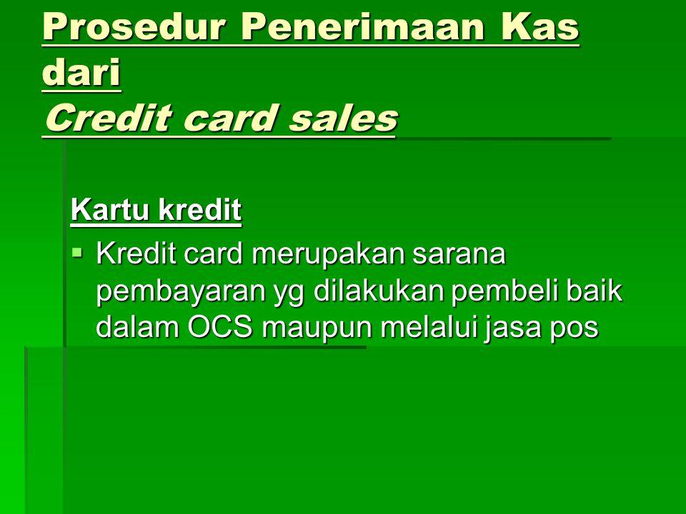 Prosedur Penerimaan Kas dari Credit card sales