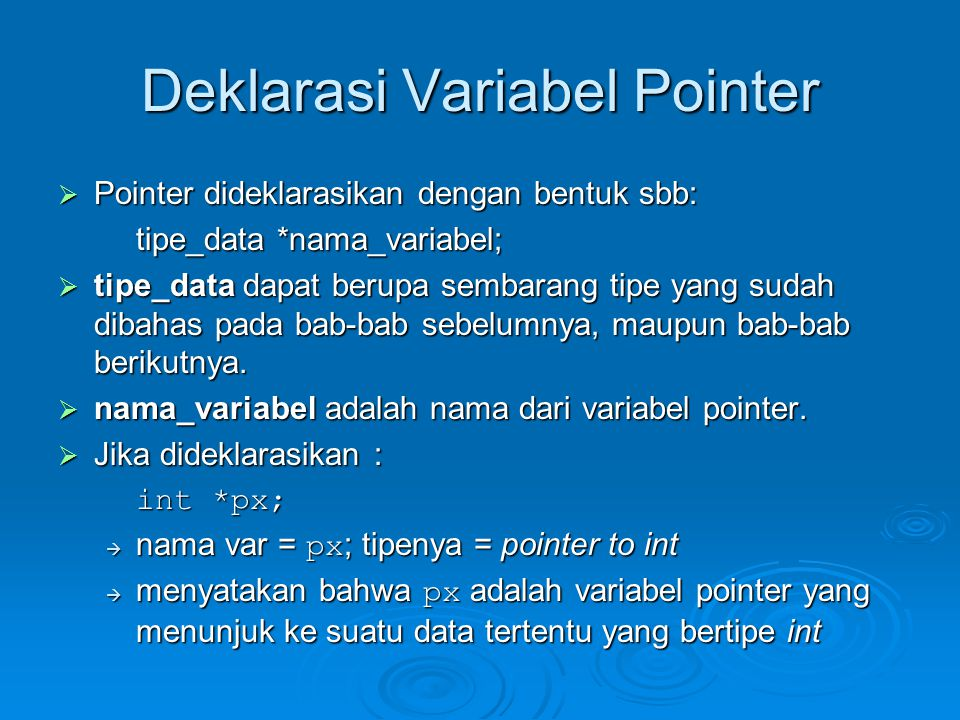 Deklarasi Variabel Pointer