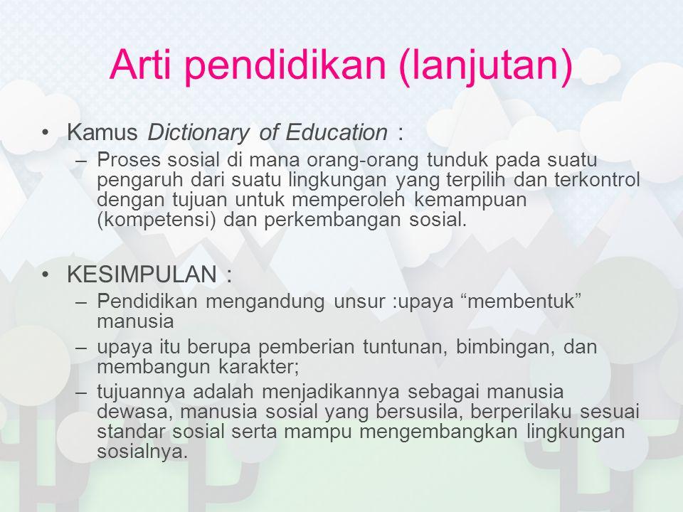 Arti pendidikan (lanjutan)