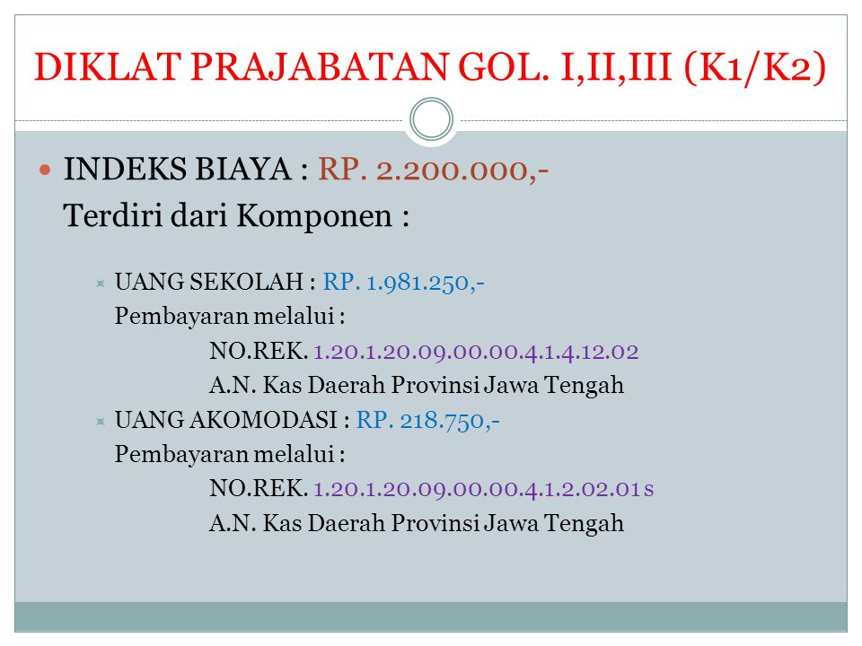 DIKLAT PRAJABATAN GOL. I,II,III (K1/K2)