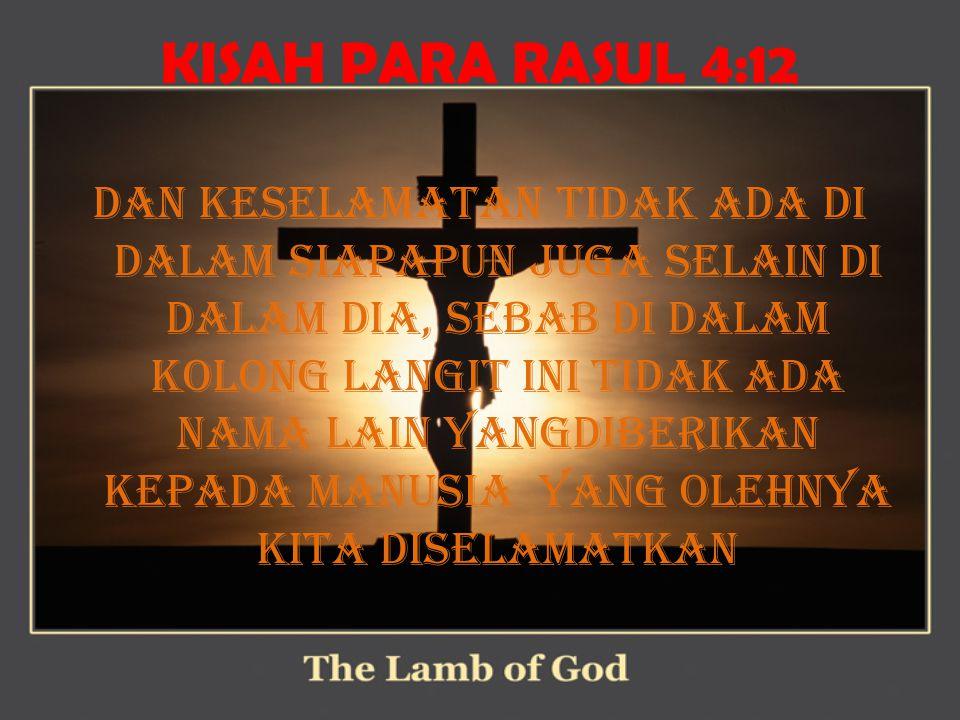 KISAH PARA RASUL 4:12