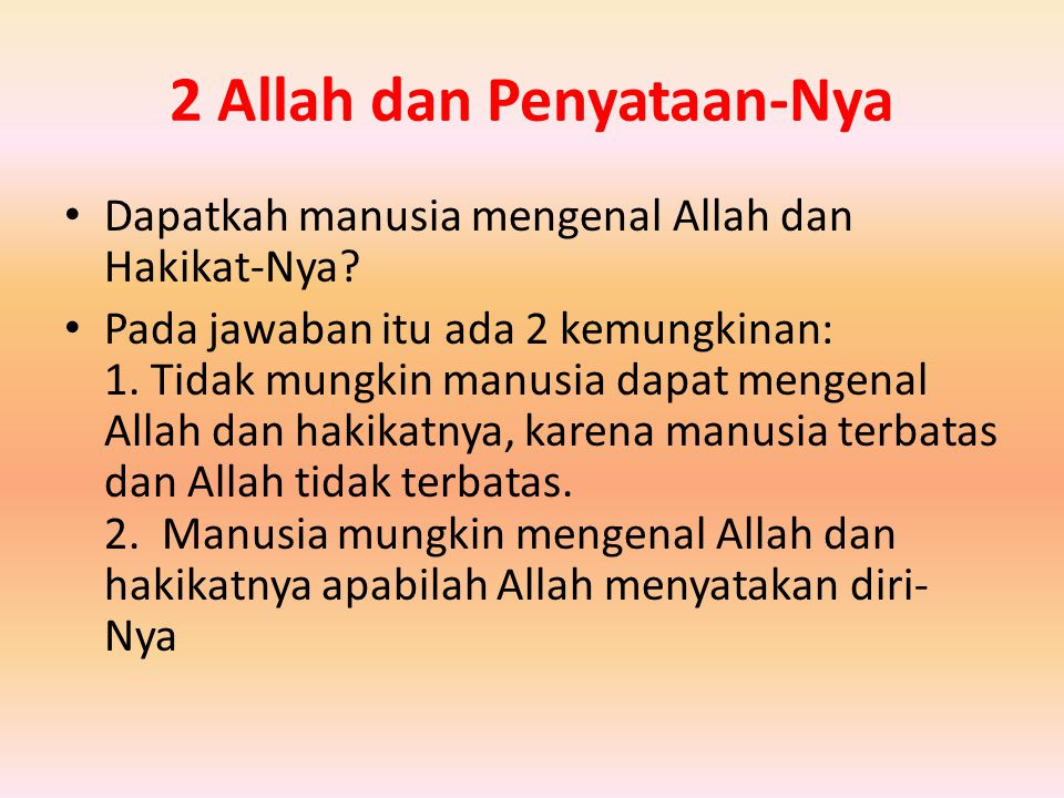 2 Allah dan Penyataan-Nya