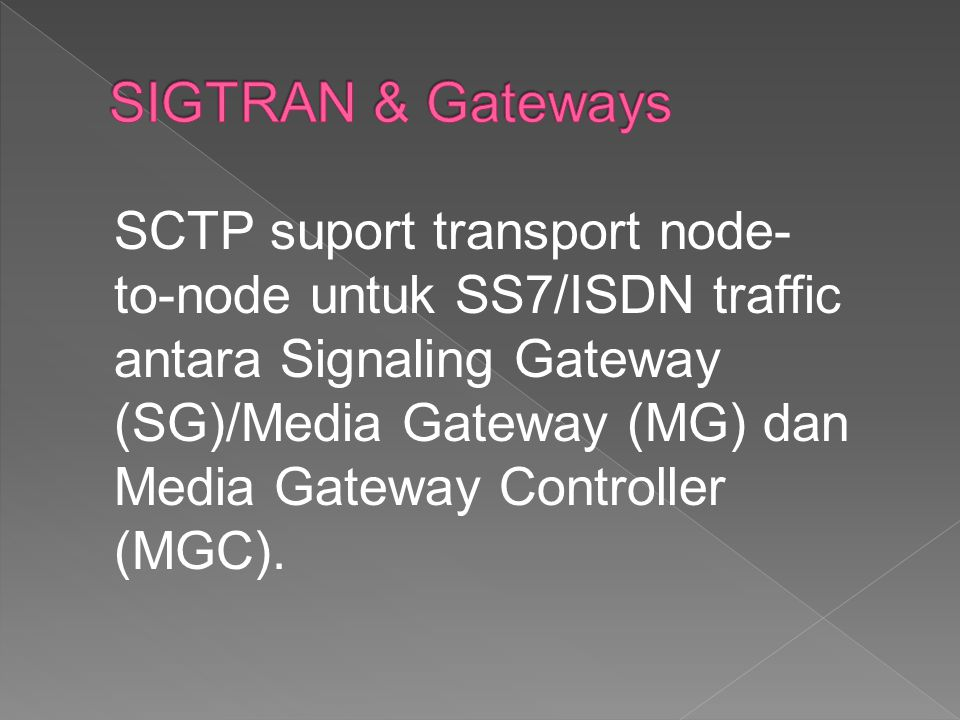 SIGTRAN & Gateways