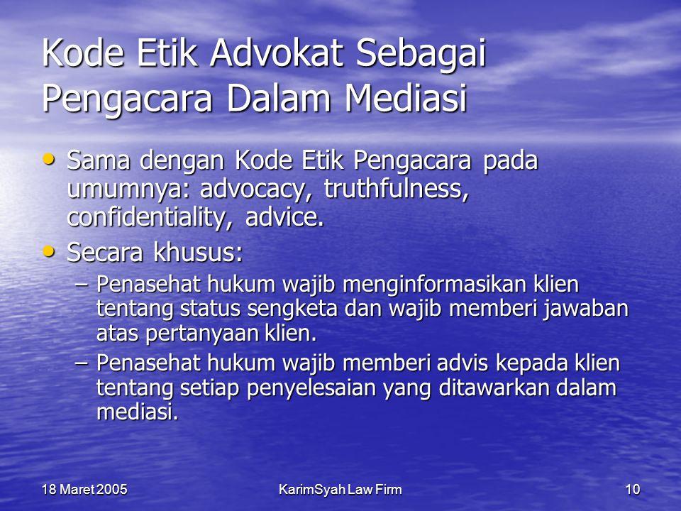 Kode Etik Advokat Sebagai Pengacara Dalam Mediasi