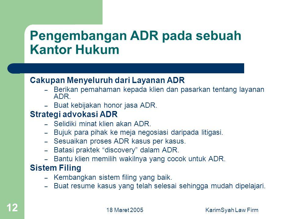 Pengembangan ADR pada sebuah Kantor Hukum