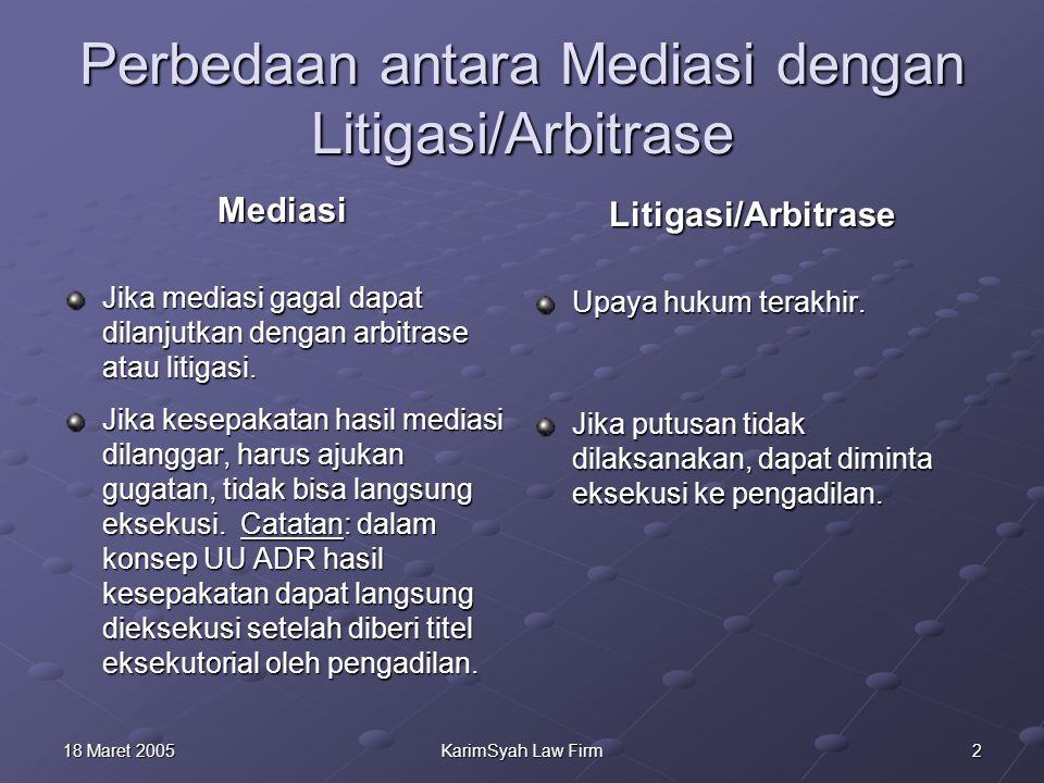 Perbedaan antara Mediasi dengan Litigasi/Arbitrase