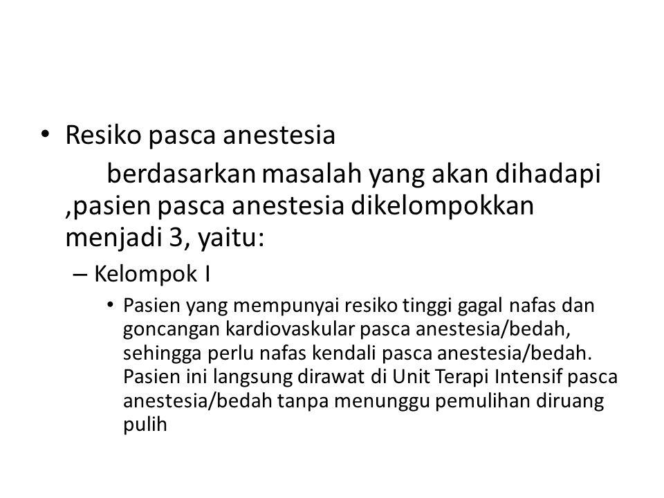 Resiko pasca anestesia