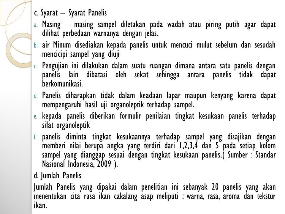 c. Syarat – Syarat Panelis