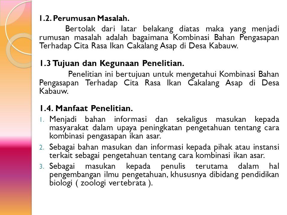 1.3 Tujuan dan Kegunaan Penelitian.