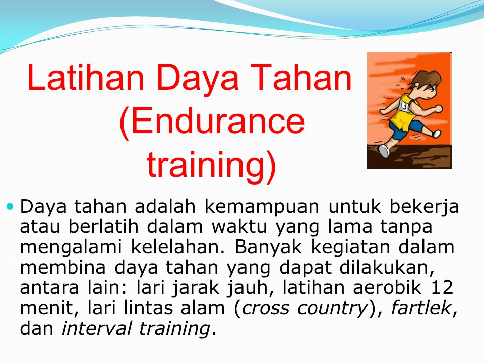 Latihan Daya Tahan (Endurance training)
