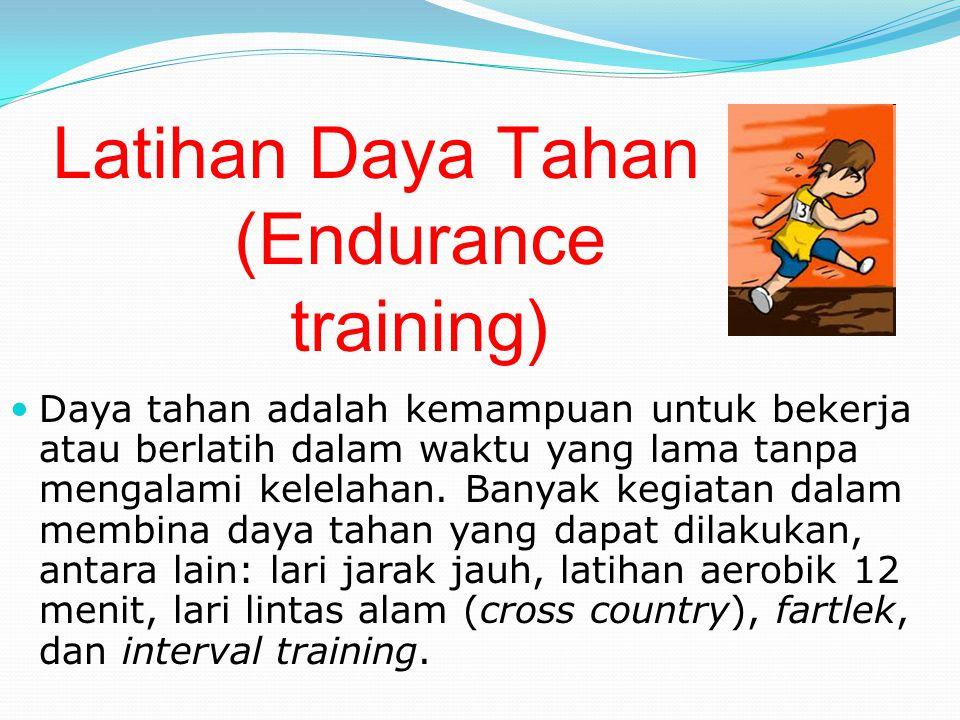 Latihan Daya Tahan (Endurance training)