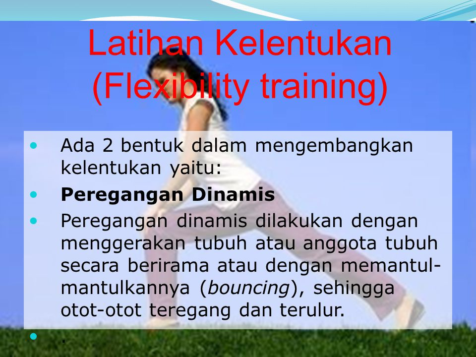 Latihan Kelentukan (Flexibility training)