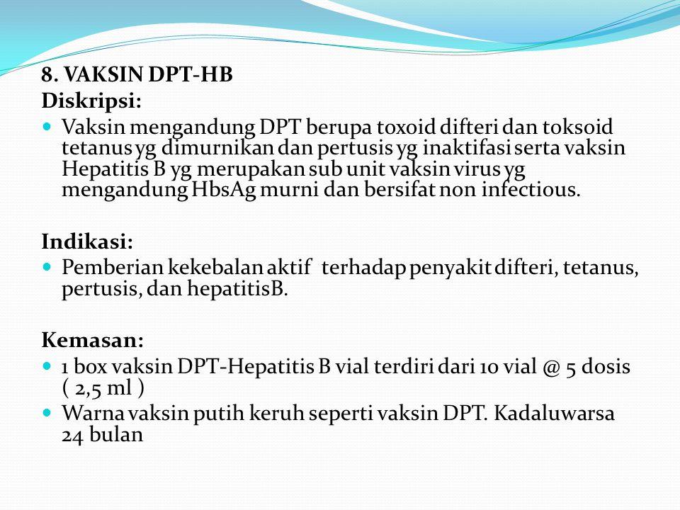 8. VAKSIN DPT-HB Diskripsi: