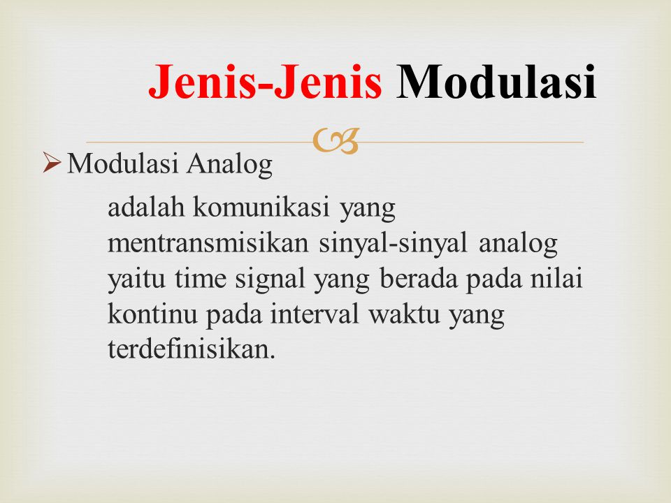 Jenis-Jenis Modulasi Modulasi Analog