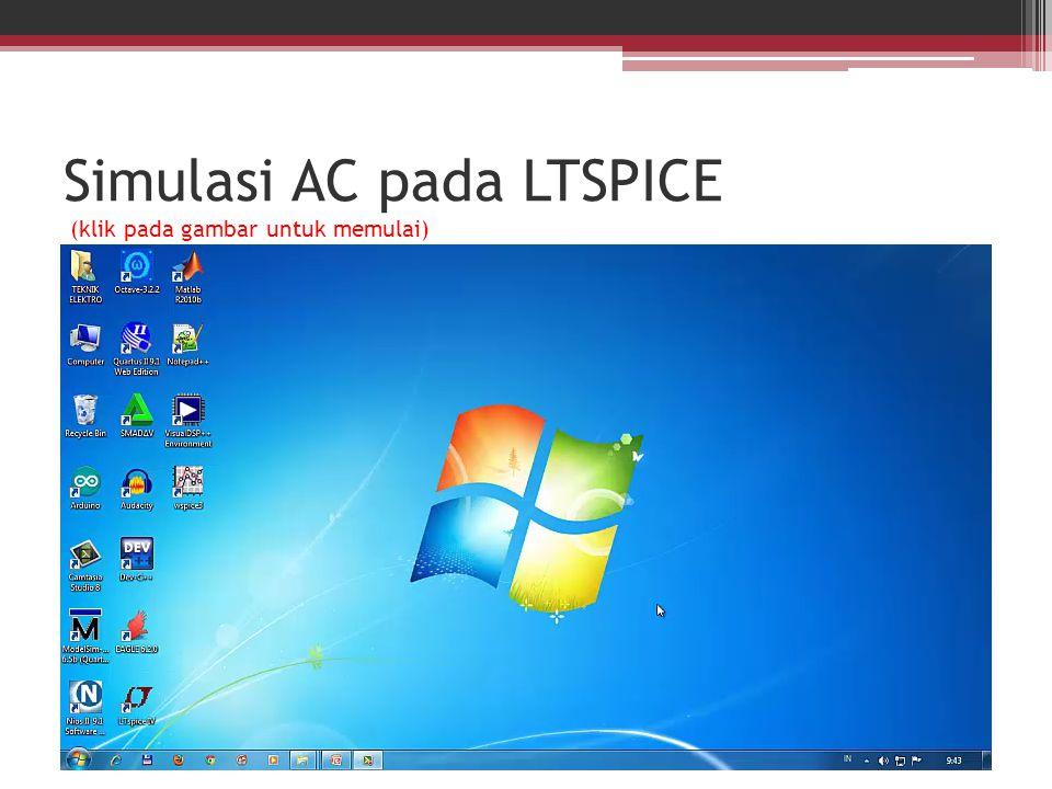 Simulasi AC pada LTSPICE (klik pada gambar untuk memulai)