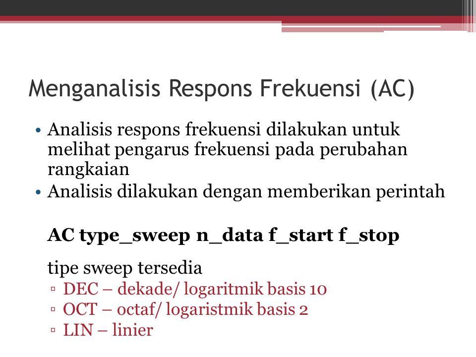 Menganalisis Respons Frekuensi (AC)