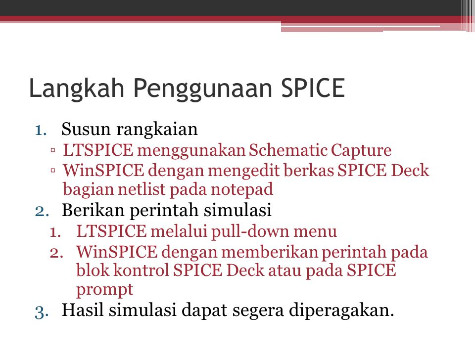 Langkah Penggunaan SPICE