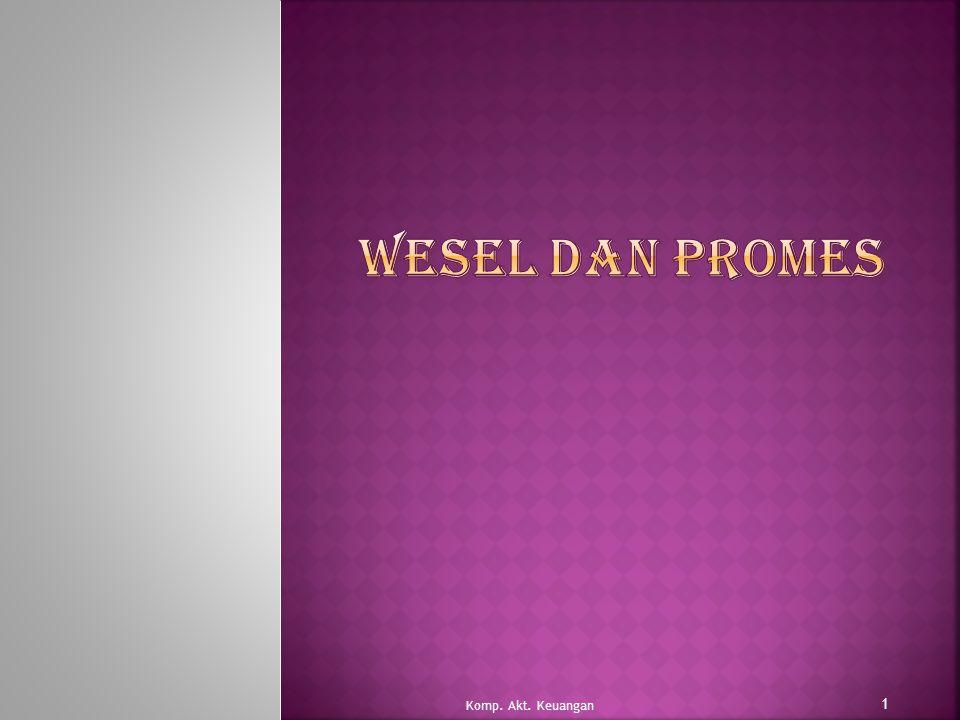 Wesel dan promes Komp. Akt. Keuangan