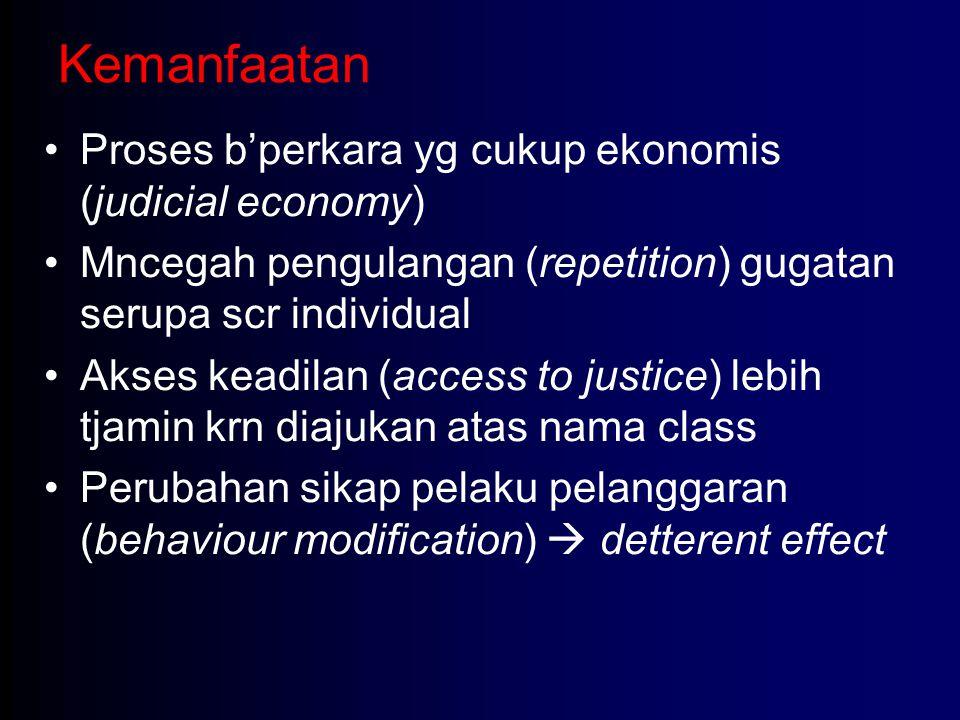 Kemanfaatan Proses b'perkara yg cukup ekonomis (judicial economy)