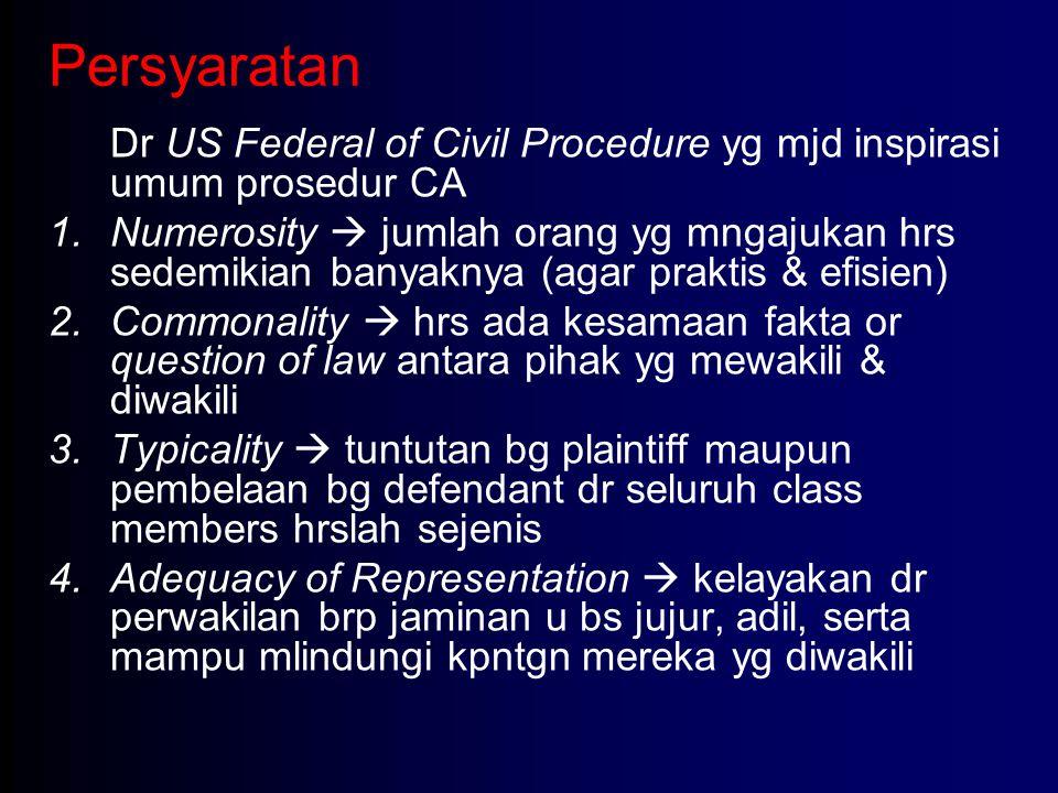 Persyaratan Dr US Federal of Civil Procedure yg mjd inspirasi umum prosedur CA.