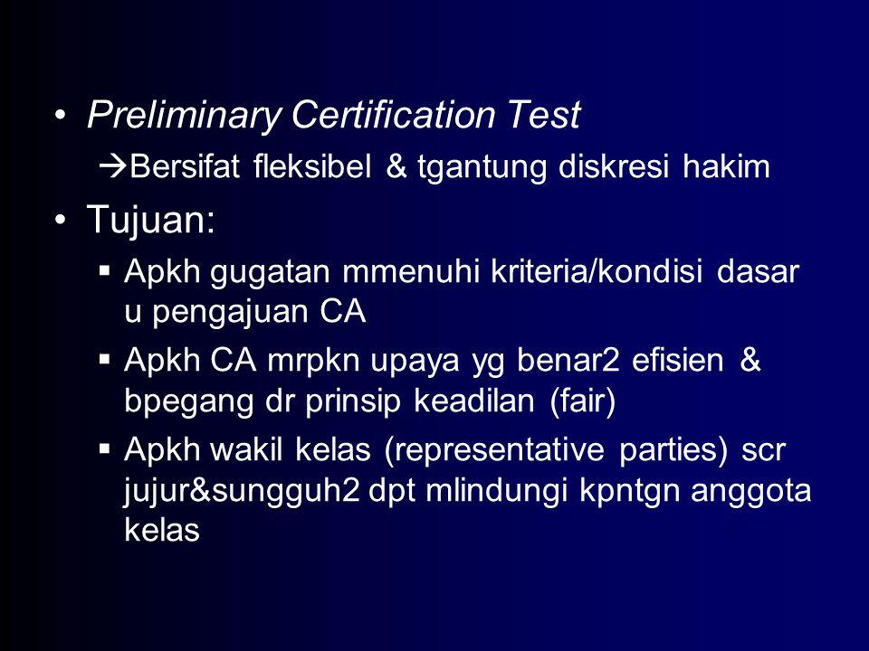 Preliminary Certification Test Tujuan: