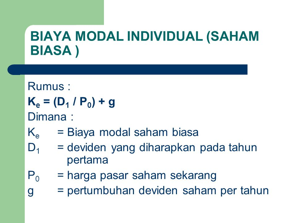 BIAYA MODAL INDIVIDUAL (SAHAM BIASA )