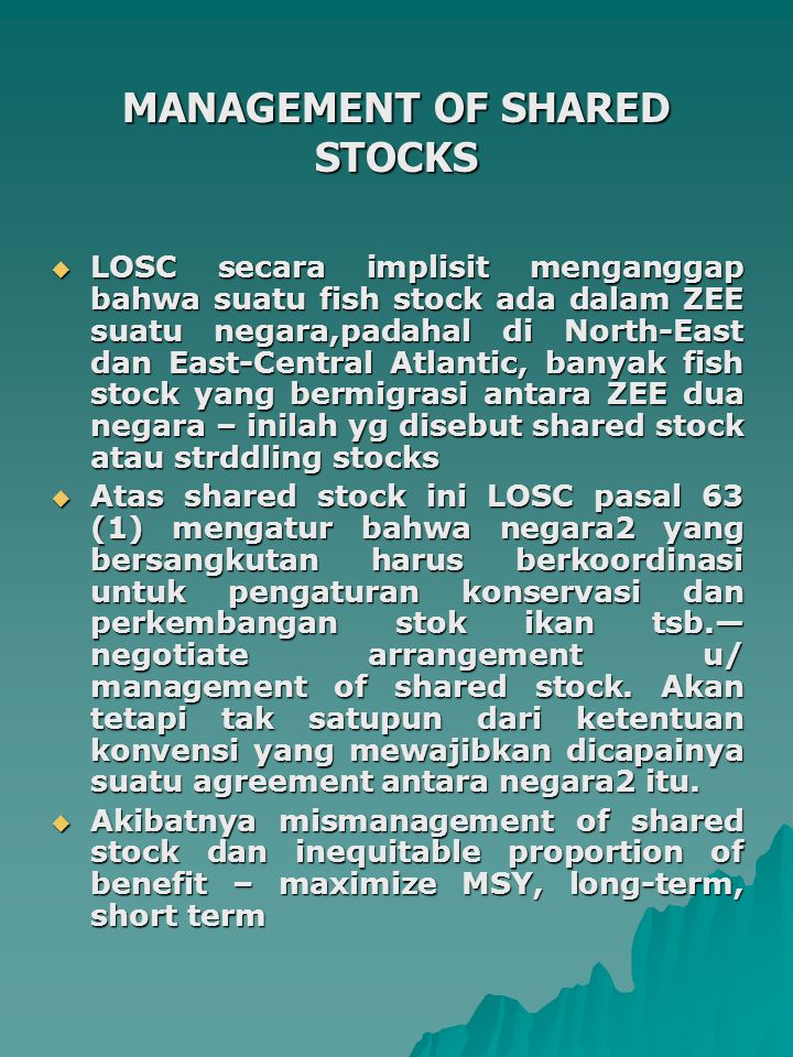 MANAGEMENT OF SHARED STOCKS