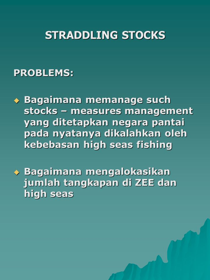 STRADDLING STOCKS PROBLEMS: