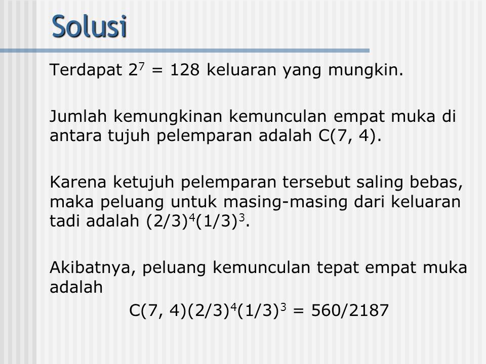 Solusi Terdapat 27 = 128 keluaran yang mungkin.