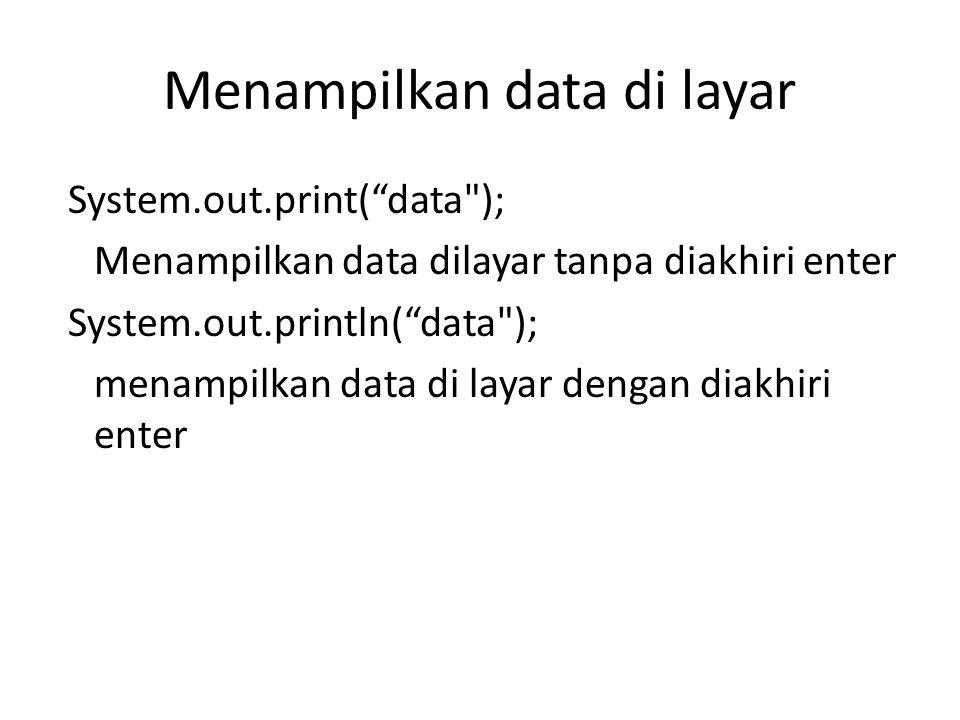 Menampilkan data di layar