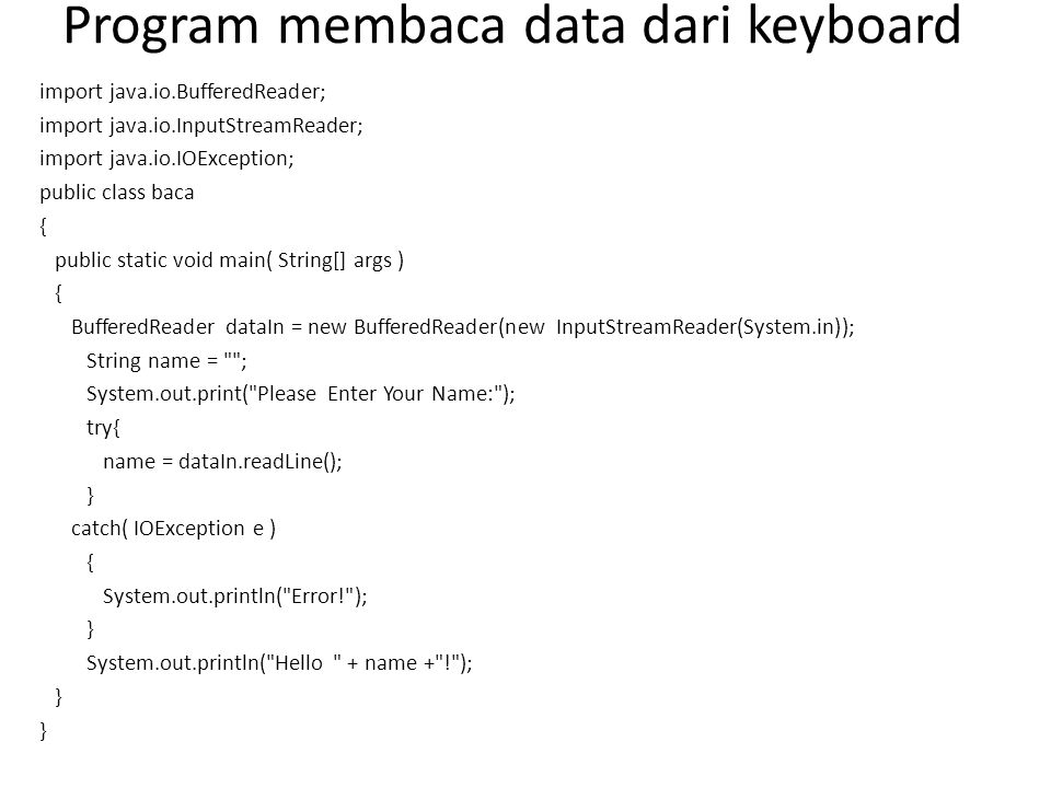 Program membaca data dari keyboard