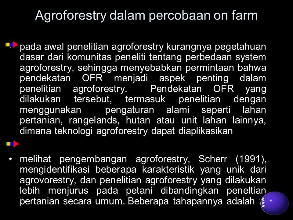 Agroforestry dalam percobaan on farm