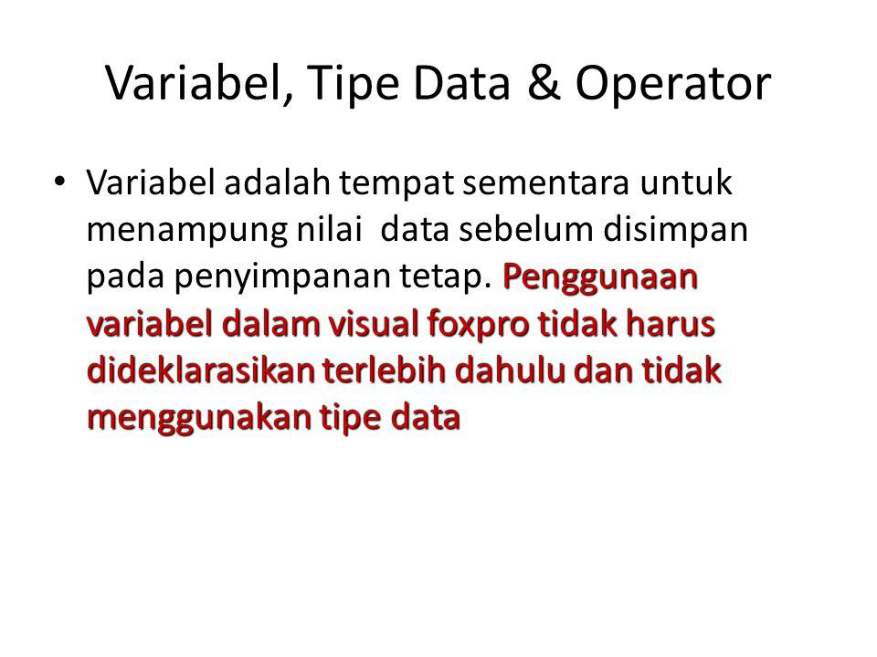 Variabel, Tipe Data & Operator