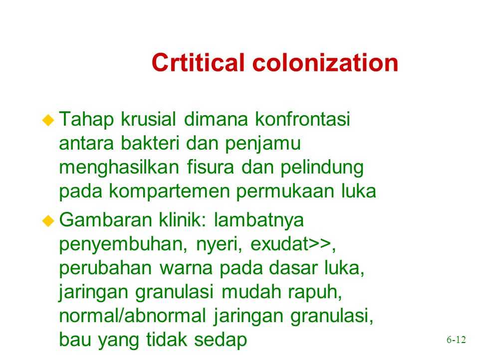 Crtitical colonization